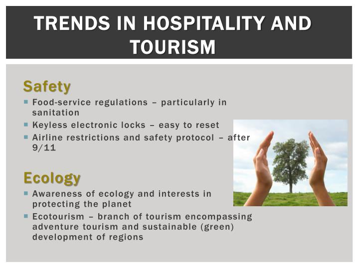 Trends in Hospitality and Tourism