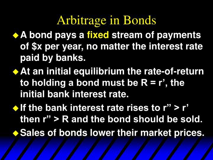 Arbitrage in Bonds