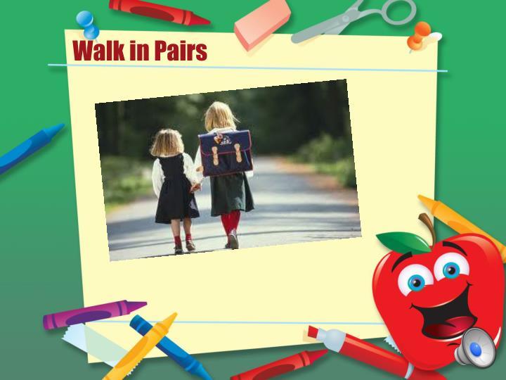 Walk in Pairs