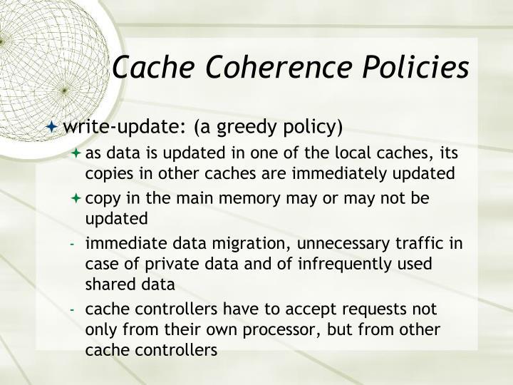 Cache Coherence Policies