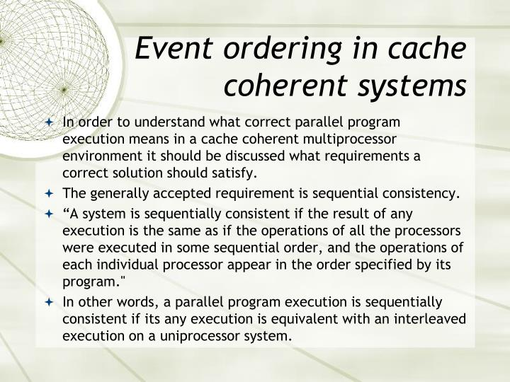 Event ordering in cache coherent systems
