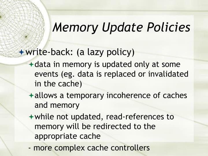 Memory Update Policies