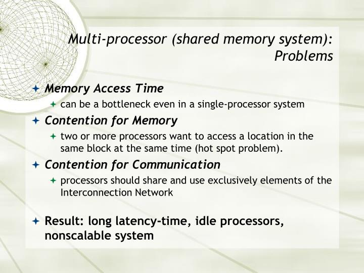 Multi-processor (shared memory system):