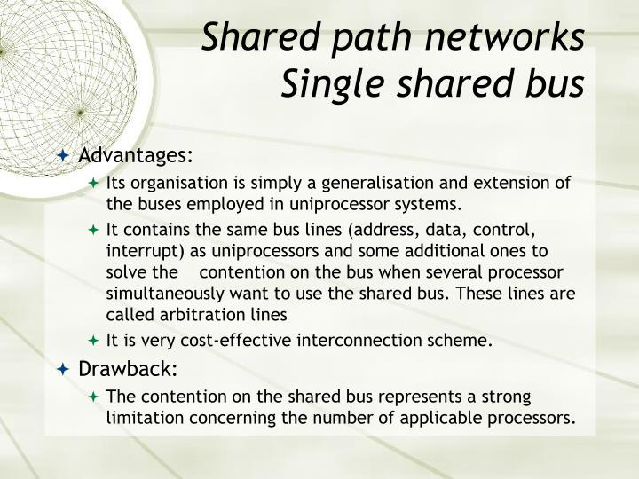 Shared path networks