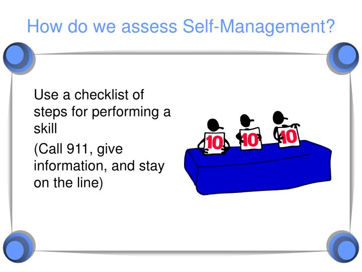 How do we assess Self-Management?