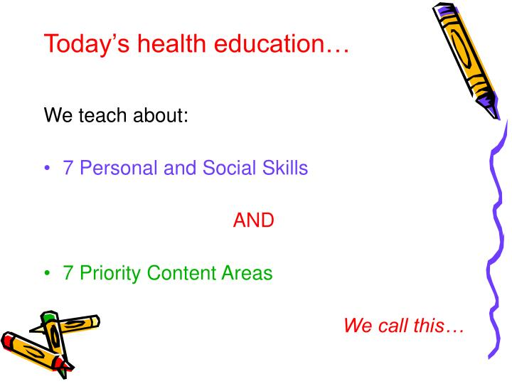Today's health education…