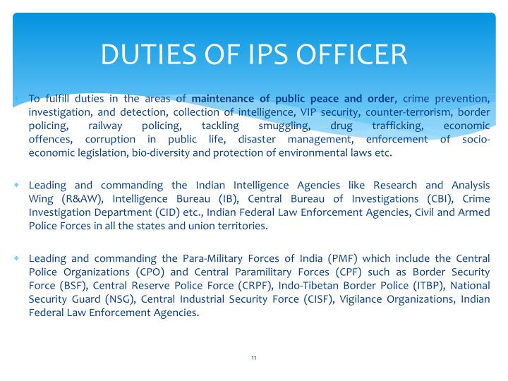 DUTIES OF IPS OFFICER