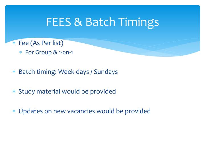 FEES & Batch Timings