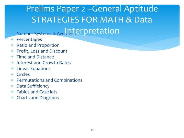 Prelims Paper 2 –General Aptitude STRATEGIES FOR MATH & Data Interpretation