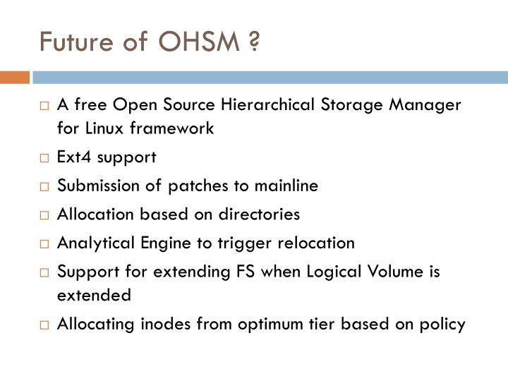 Future of OHSM ?
