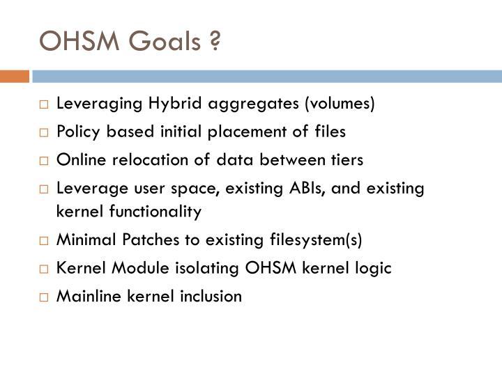 OHSM Goals ?