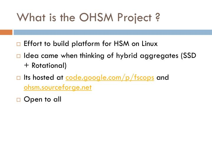 What is the OHSM Project ?