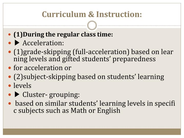 Curriculum & Instruction: