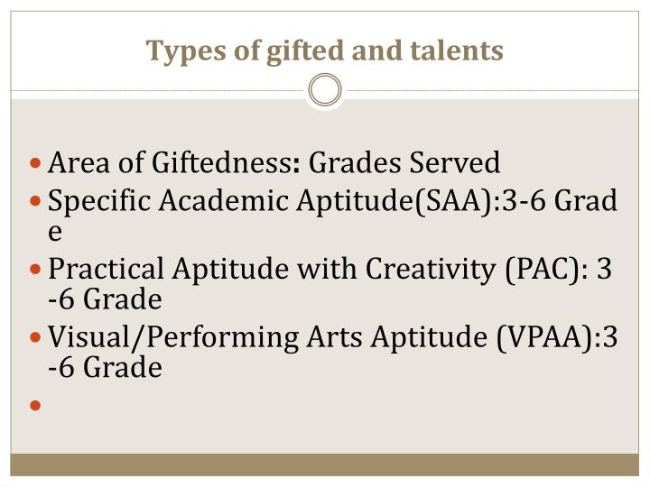 Types of gifted and talents