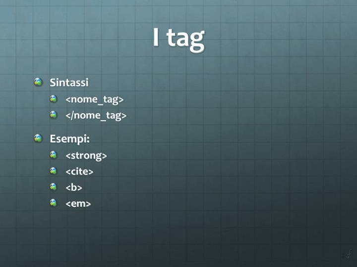 I tag