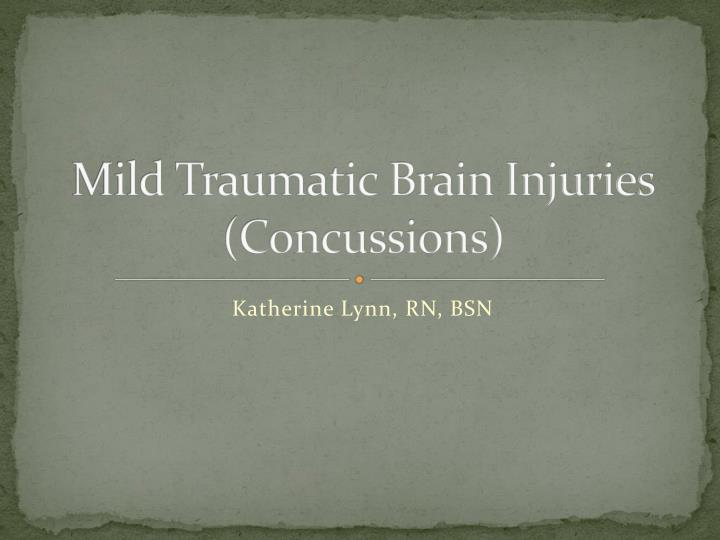 Mild traumatic brain injuries concussions