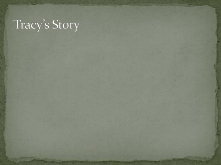 Tracy's Story