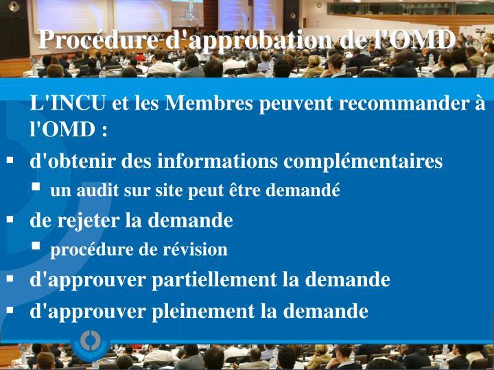 Procédure d'approbation de l'OMD