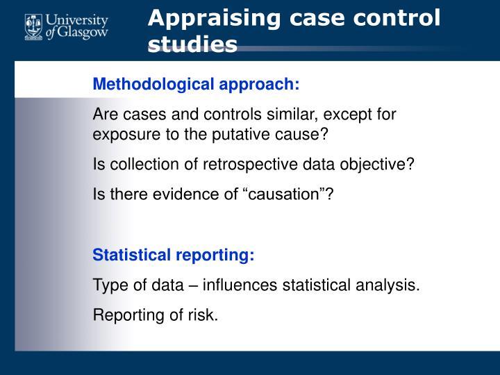 Appraising case control studies