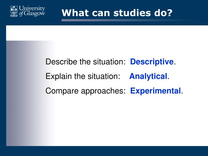What can studies do?