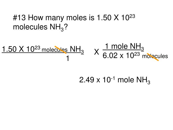 #13 How many moles is 1.50 X 10