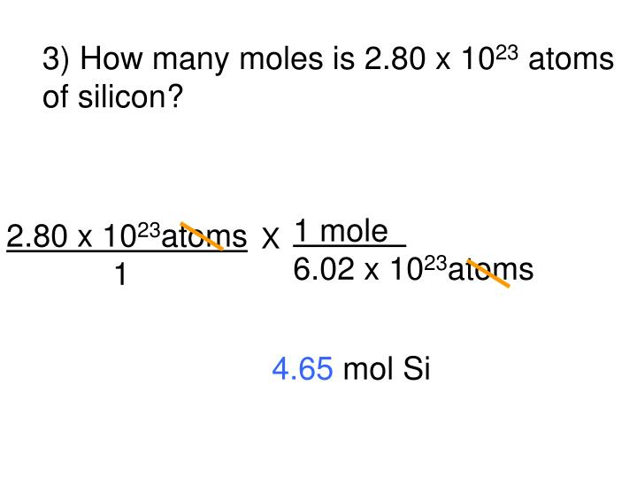 3) How many moles is 2.80 x 10