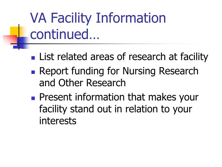 VA Facility Information continued…