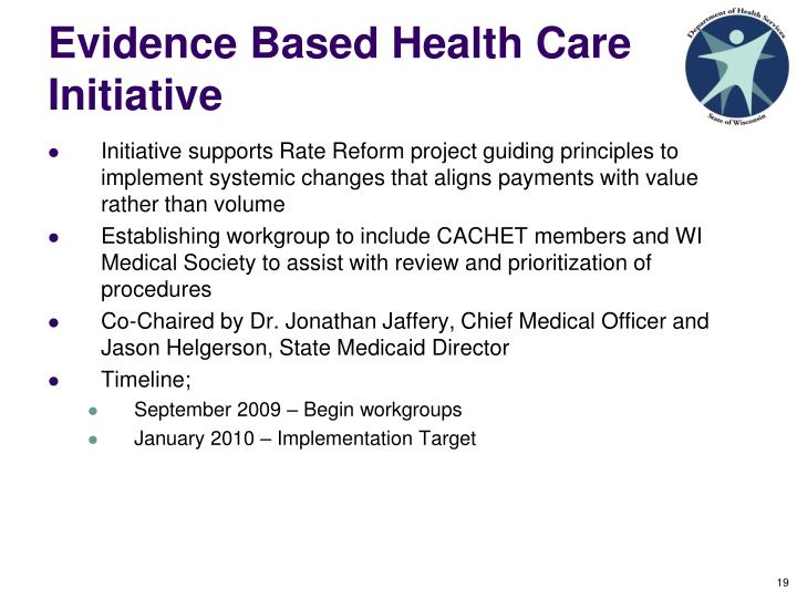 Evidence Based Health Care Initiative