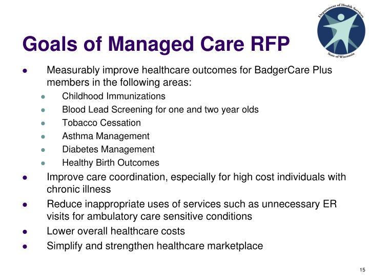 Goals of Managed Care RFP