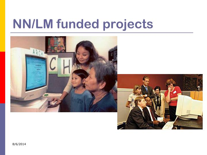 NN/LM funded projects