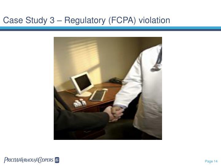 Case Study 3 – Regulatory