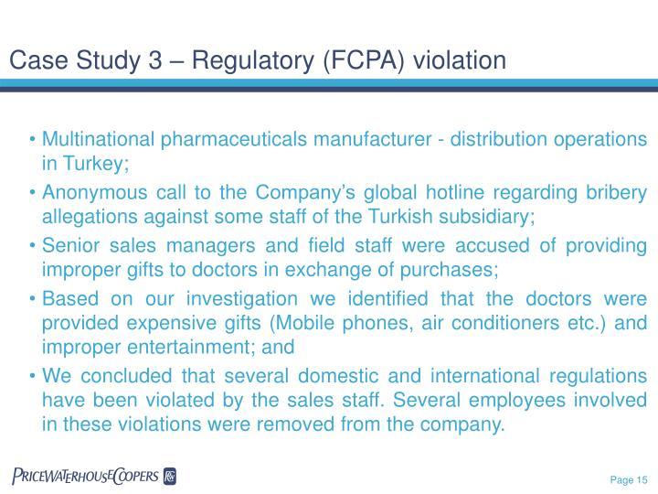 Case Study 3 – Regulatory (FCPA)