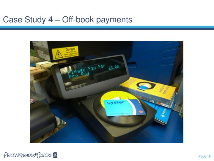 Case Study 4 – Off-book payments
