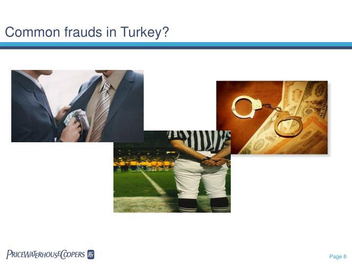 Common frauds in Turkey?