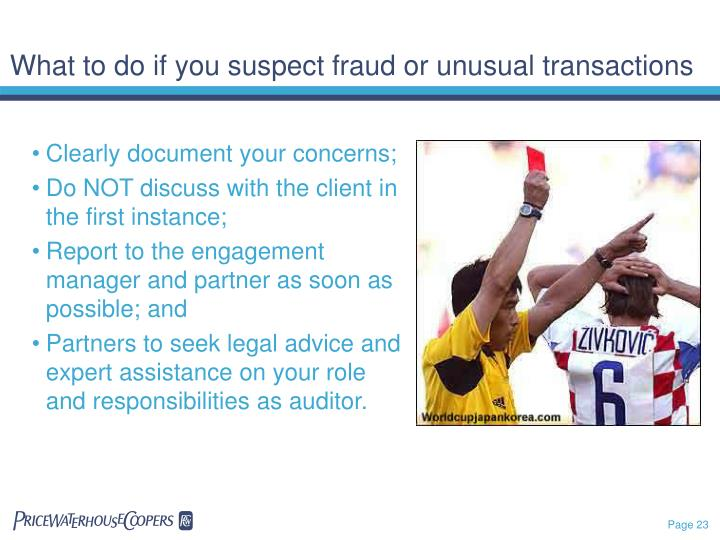 What to do if you suspect fraud or unusual transactions