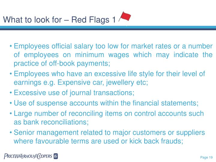 What to look for – Red Flags 1