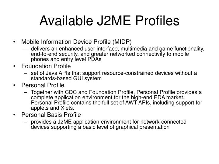 Available J2ME Profiles