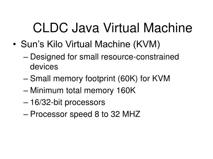 CLDC Java Virtual Machine