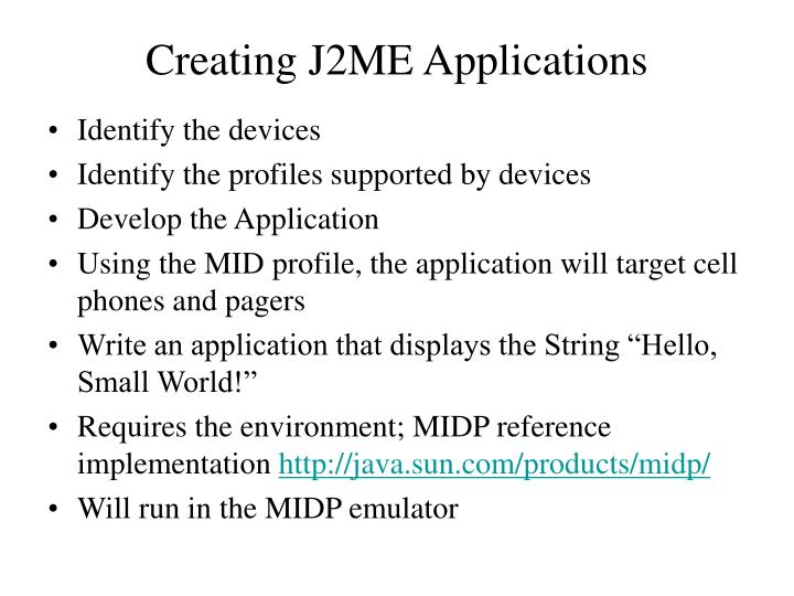 Creating J2ME Applications