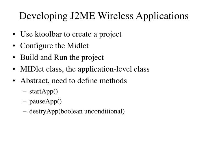 Developing J2ME Wireless Applications