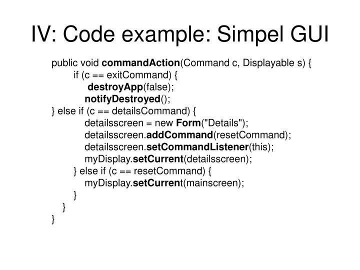 IV: Code example: Simpel GUI