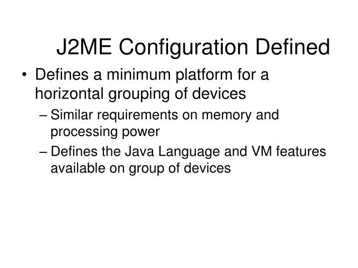 J2ME Configuration Defined