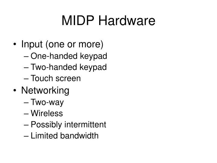 MIDP Hardware