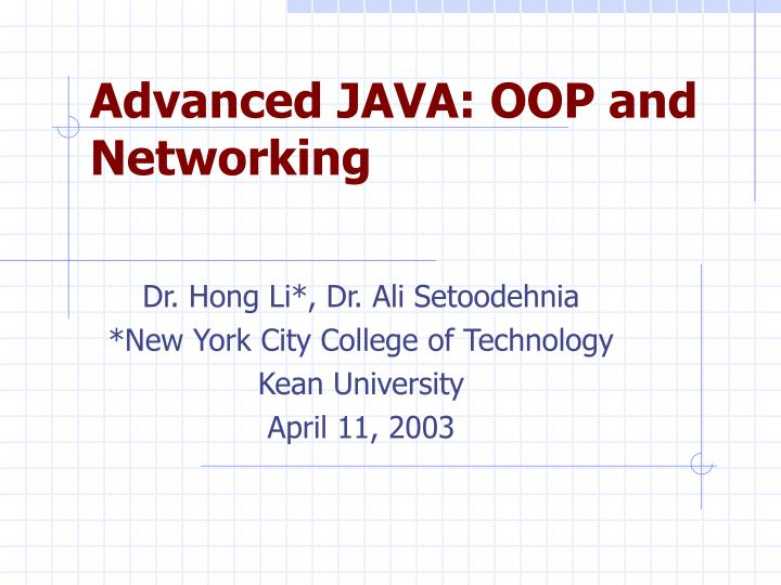 Advanced java oop and networking
