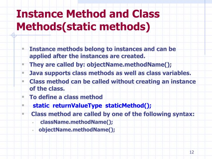 Instance Method and Class Methods(static methods)