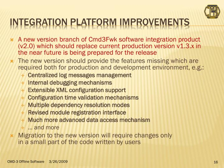 Integration platform improvements