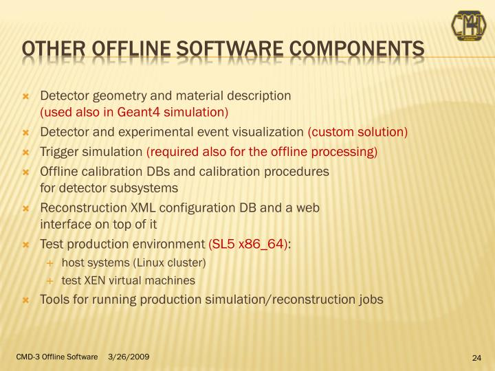 Other offline Software components