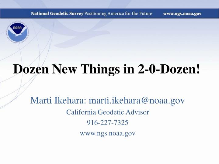 Dozen new things in 2 0 dozen