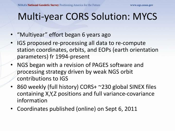 Multi-year CORS Solution: MYCS