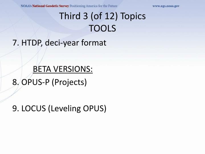 Third 3 (of 12) Topics